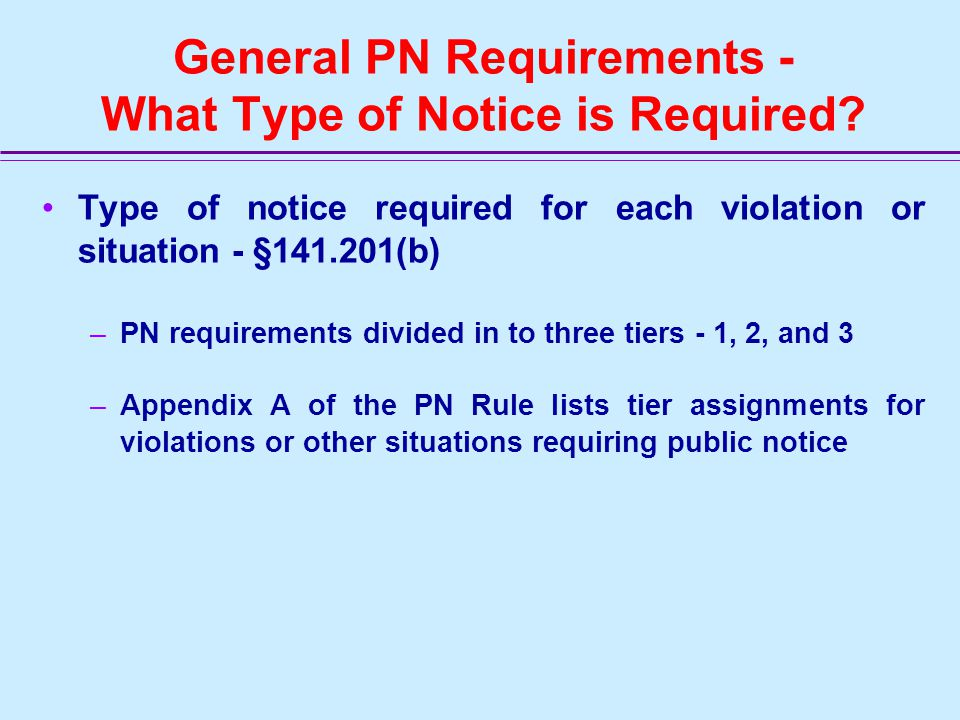 General PN Requirements - Who Must Give Notice.