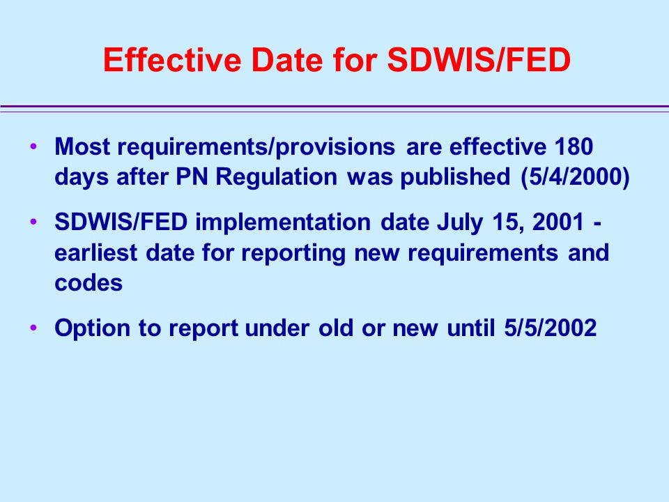 Introduction Effective Date SDWIS/FED Implementation Violation types Noncompliance portrayal PN linking to NPDWR violations Enforcement/Follow-up actions and linking Significant Non-Compliance (SNC) Data transfer file format (DTF) - as time allows