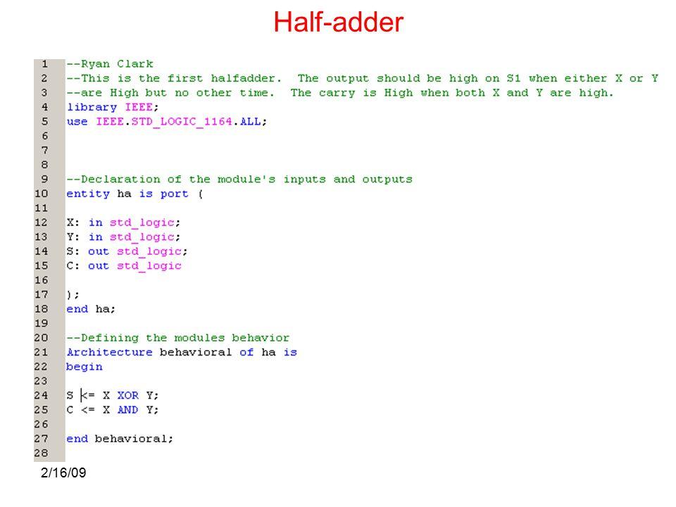 2/16/09 Half-adder