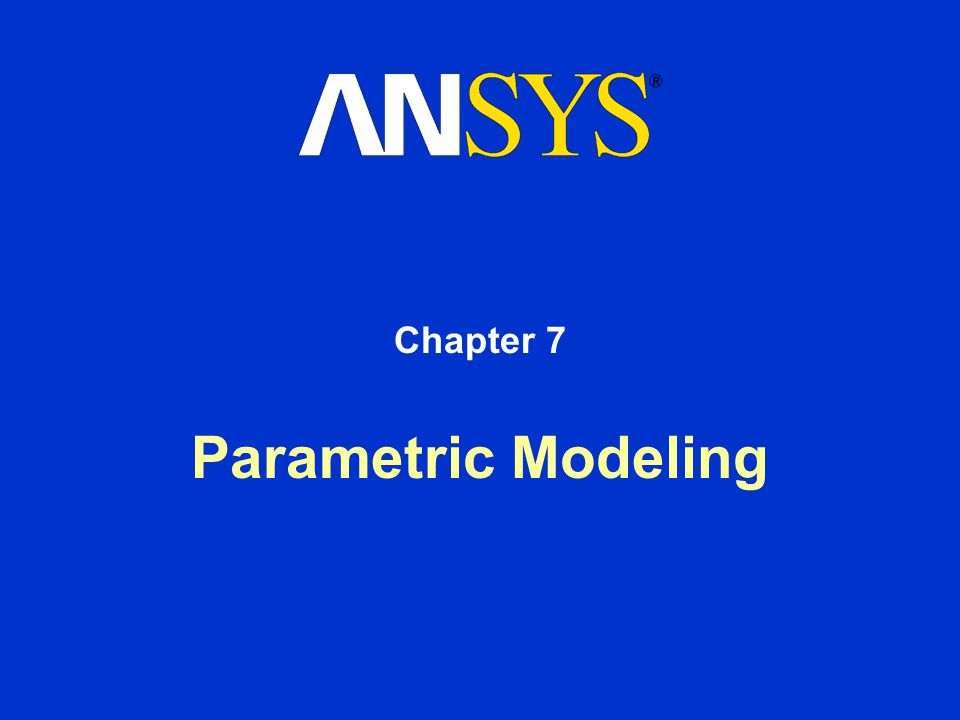 Parametric Modeling Chapter 7