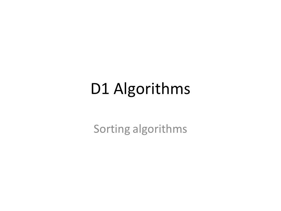 D1 Algorithms Sorting algorithms