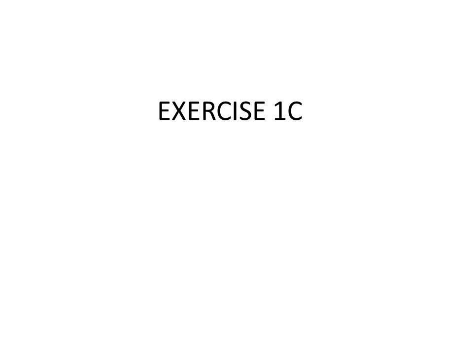 EXERCISE 1C
