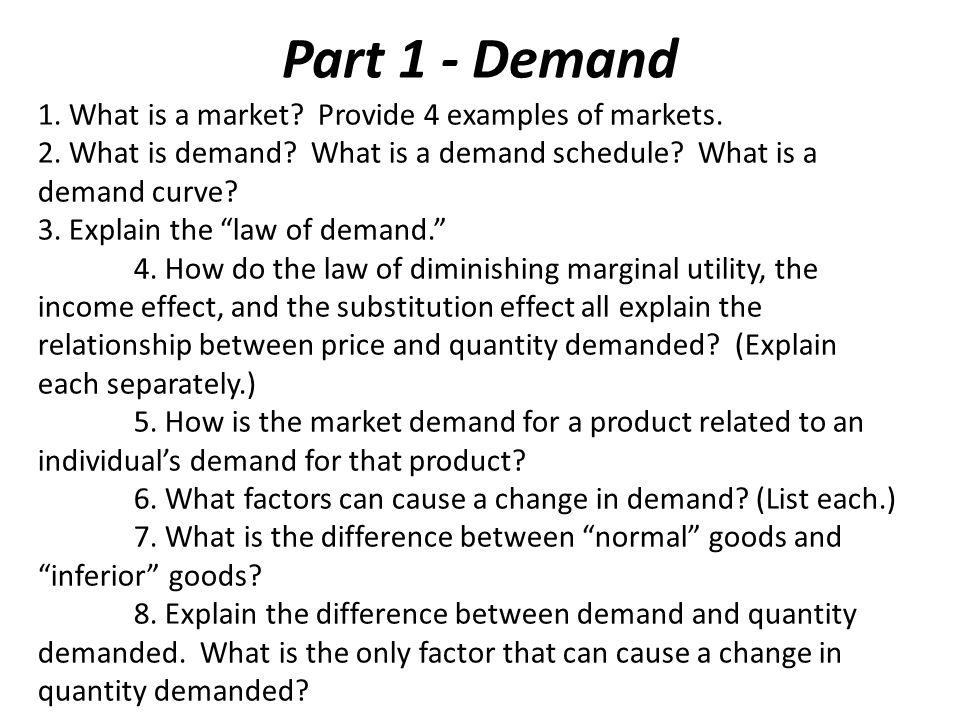 Part 1 - Demand Key Points: 1.