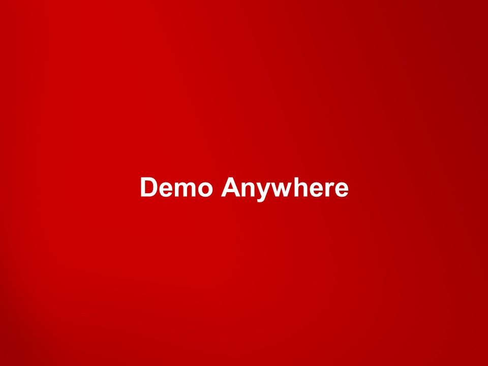 Demo Anywhere