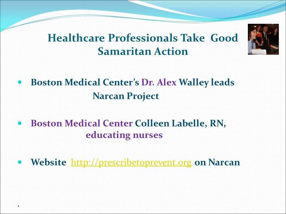 Healthcare Professionals Take Good Samaritan Action Boston Medical Center's Dr.
