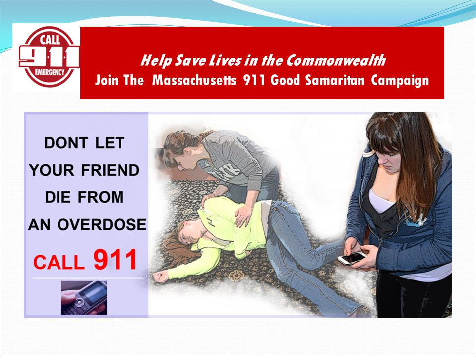 Help Save Lives in the Commonwealth Join The Massachusetts 911 Good Samaritan Campaign
