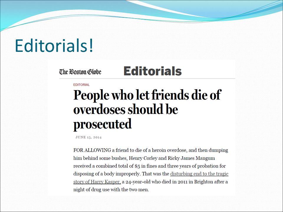 Editorials!