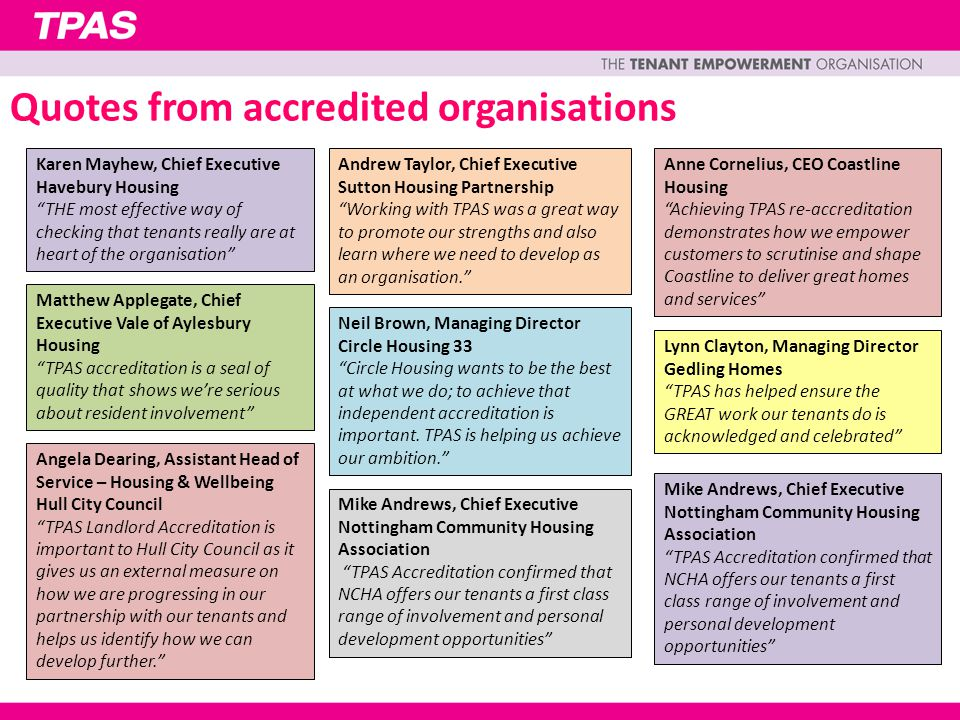 """Quotes from accredited organisations Karen Mayhew, Chief Executive Havebury Housing """"THE most effective way of checking that tenants really are at hea"""