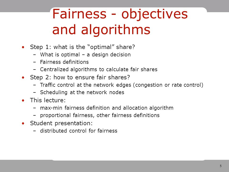 5 Fairness - objectives and algorithms Step 1: what is the optimal share.