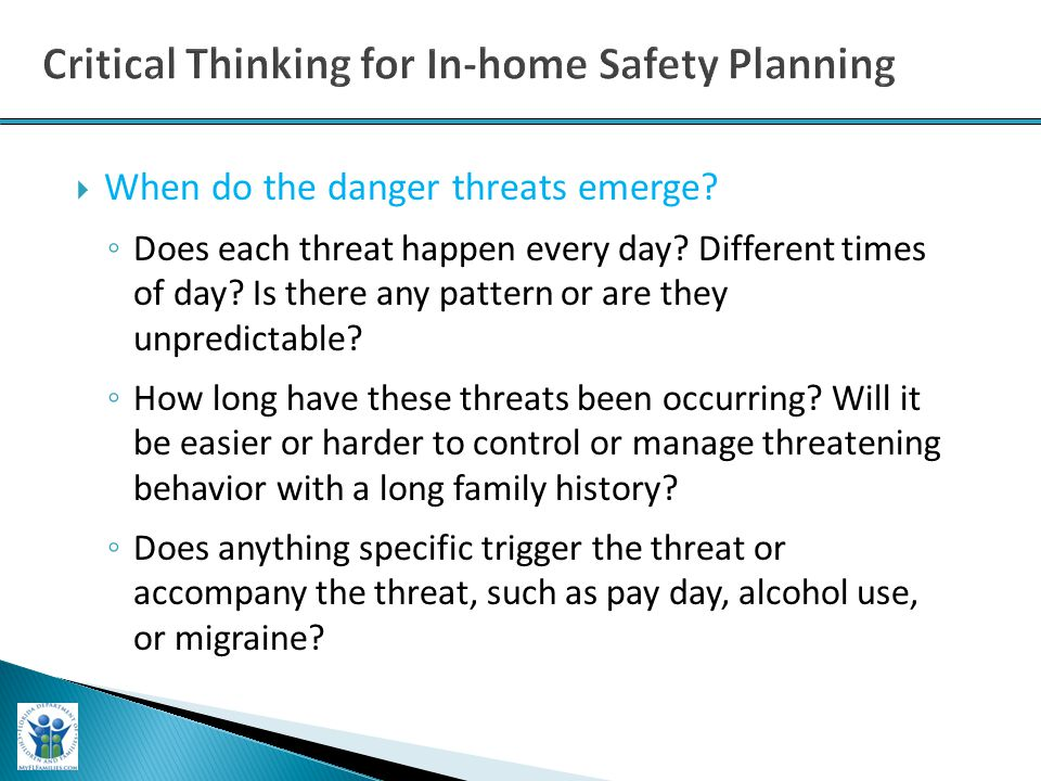  When do the danger threats emerge. ◦ Does each threat happen every day.