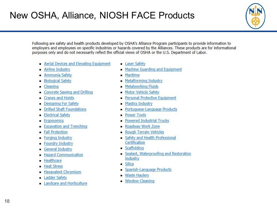 New OSHA, Alliance, NIOSH FACE Products 18