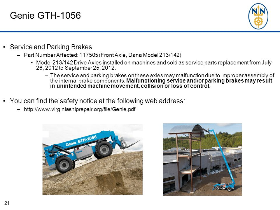 Genie GTH-1056 Service and Parking Brakes –Part Number Affected: 117505 (Front Axle, Dana Model 213/142) Model 213/142 Drive Axles installed on machin