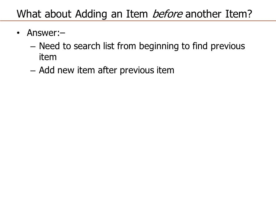 What about Adding an Item before another Item.