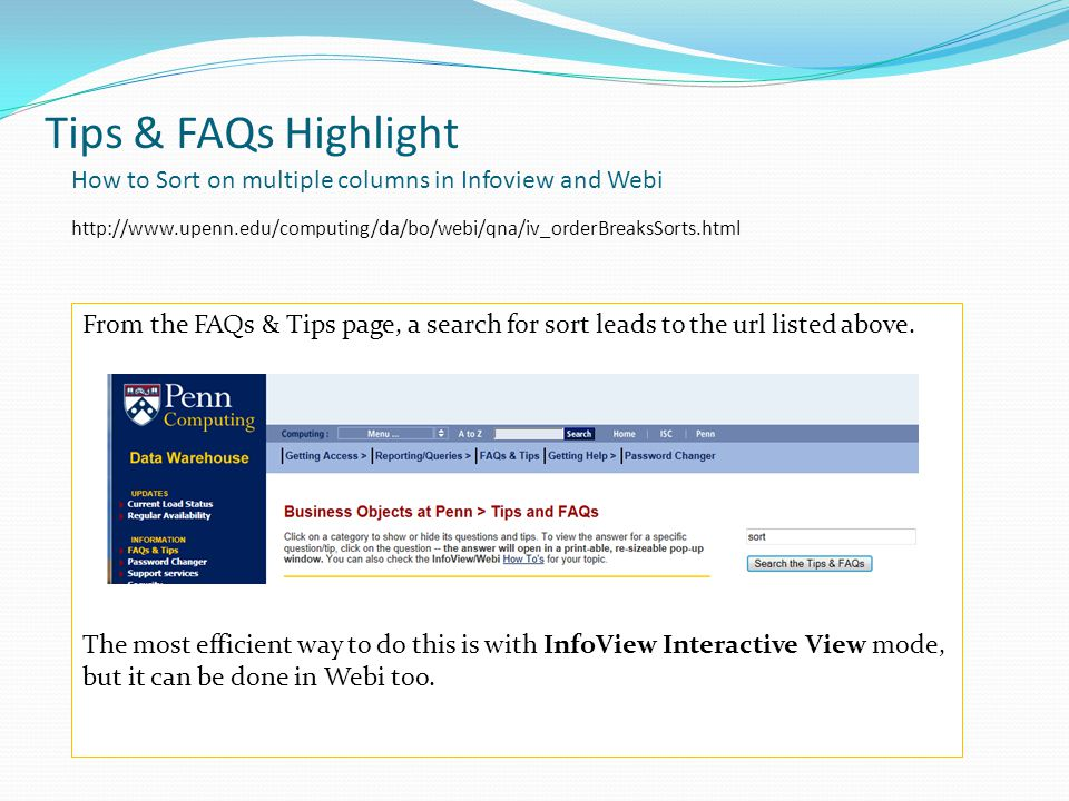 Tips & FAQs Highlight From the FAQs & Tips page, a search for sort leads to the url listed above.