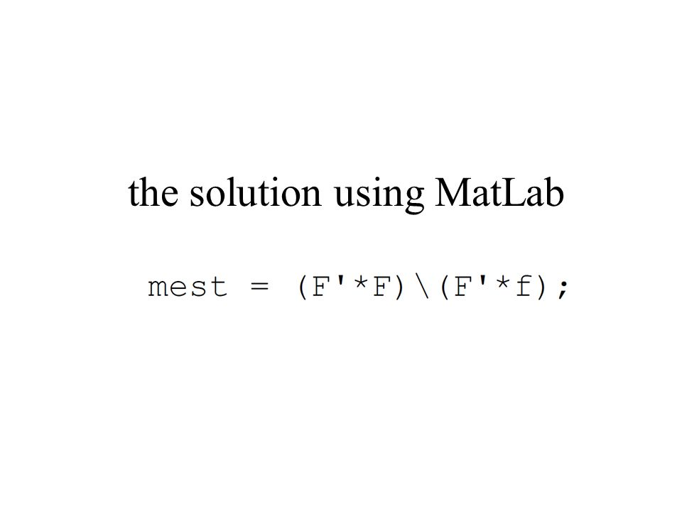 the solution using MatLab
