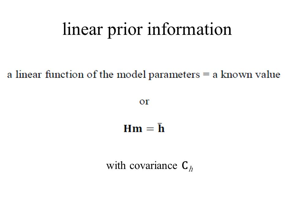 linear prior information with covariance C h