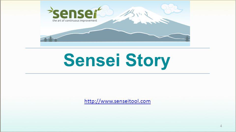 Sensei Story http://www.senseitool.com 4