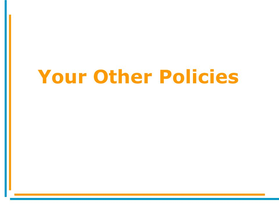 Your Other Policies