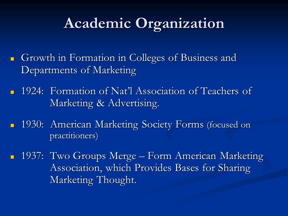 Academic Organization Growth in Formation in Colleges of Business and Departments of Marketing Growth in Formation in Colleges of Business and Departm