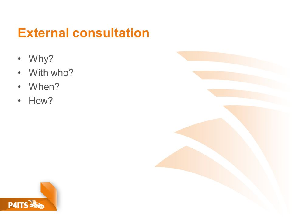 External consultation Why With who When How