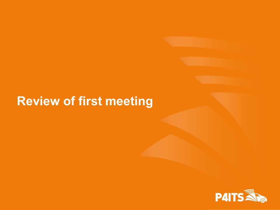 Review of first meeting