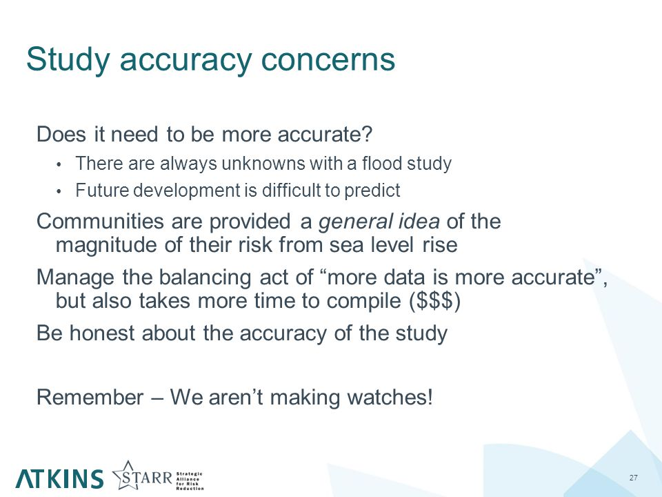 Study accuracy concerns 27 Does it need to be more accurate.