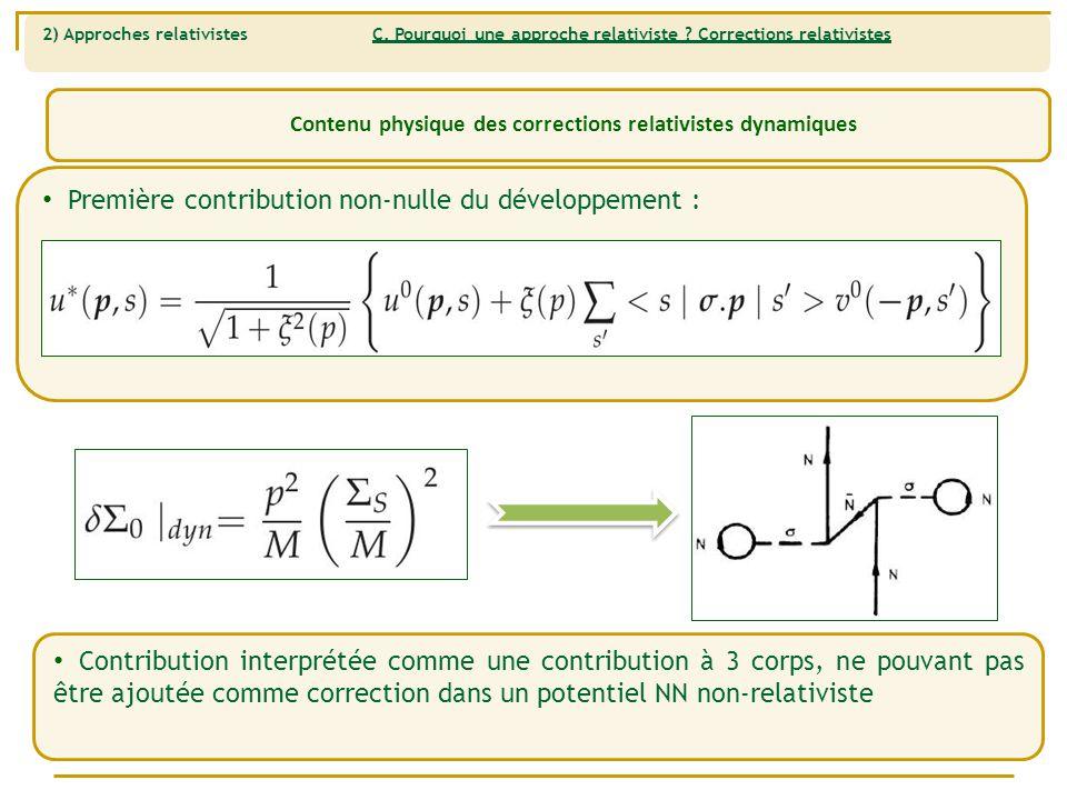 2) Approches relativistes C.Pourquoi une approche relativiste .