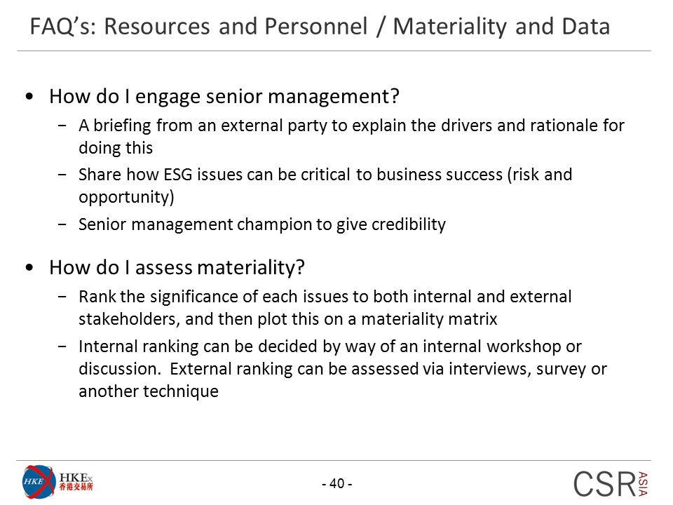 FAQ's: Resources and Personnel / Materiality and Data - 40 - How do I engage senior management? −A briefing from an external party to explain the driv