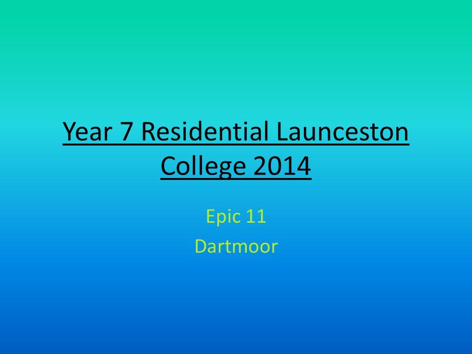 Year 7 Residential Launceston College 2014 Epic 11 Dartmoor