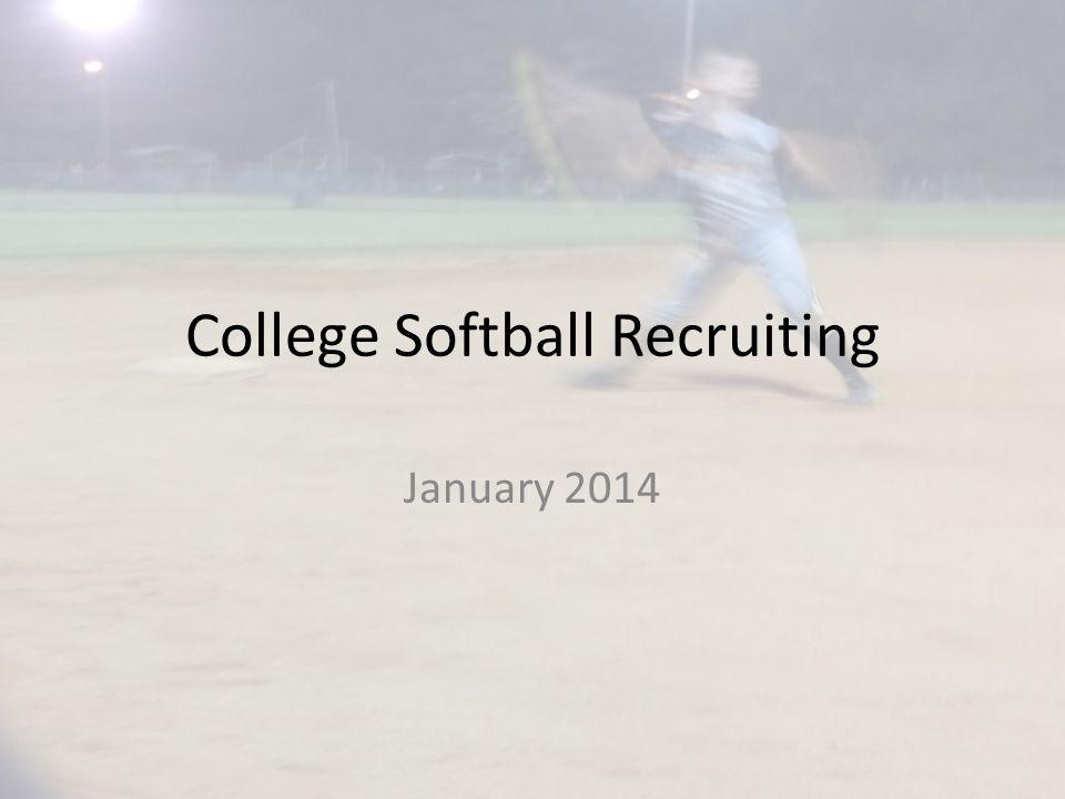 College Softball Recruiting January 2014