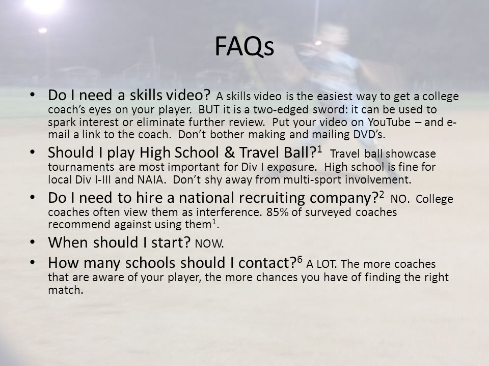 FAQs Do I need a skills video.