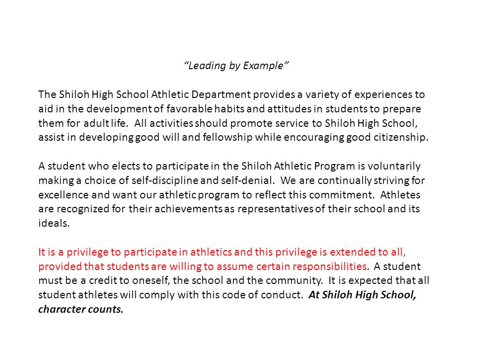 """""""Leading by Example"""" The Shiloh High School Athletic Department provides a variety of experiences to aid in the development of favorable habits and at"""