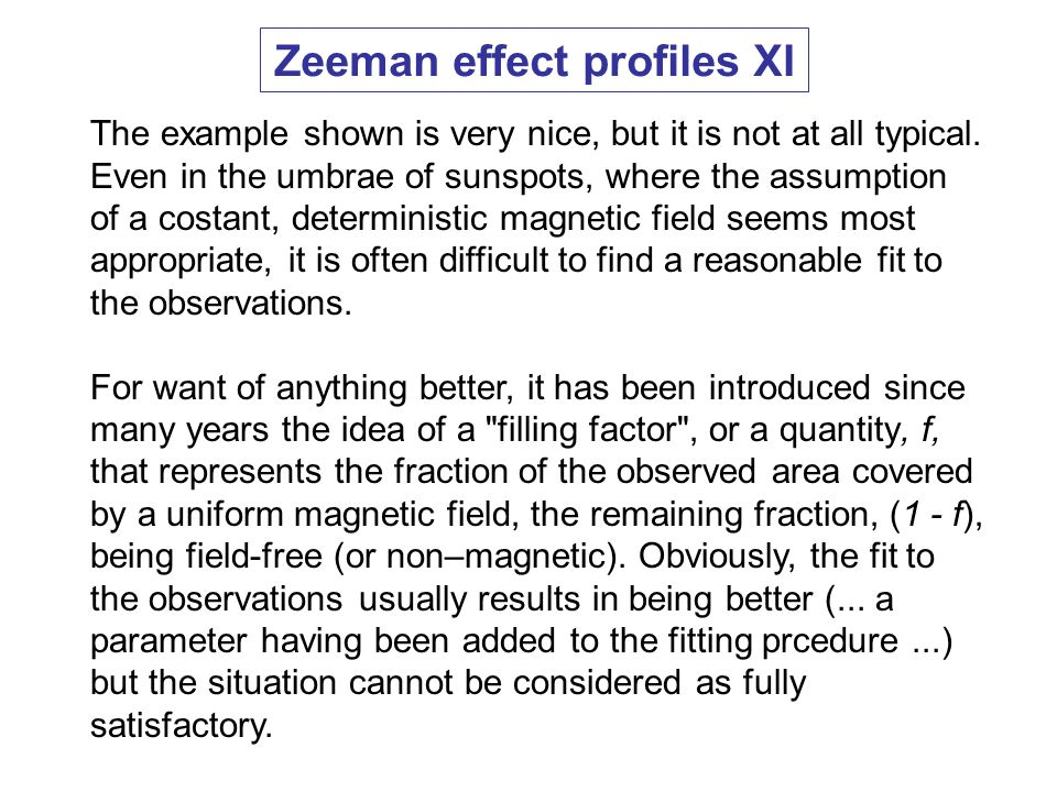 Zeeman effect profiles XI The example shown is very nice, but it is not at all typical.