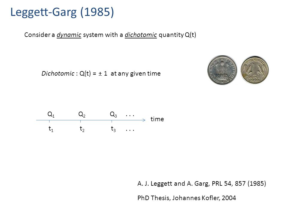 Consider a dynamic system with a dichotomic quantity Q(t) Dichotomic : Q(t) =  1 at any given time time Q1Q1 Q2Q2 Q3Q3 t2t2 t3t3...
