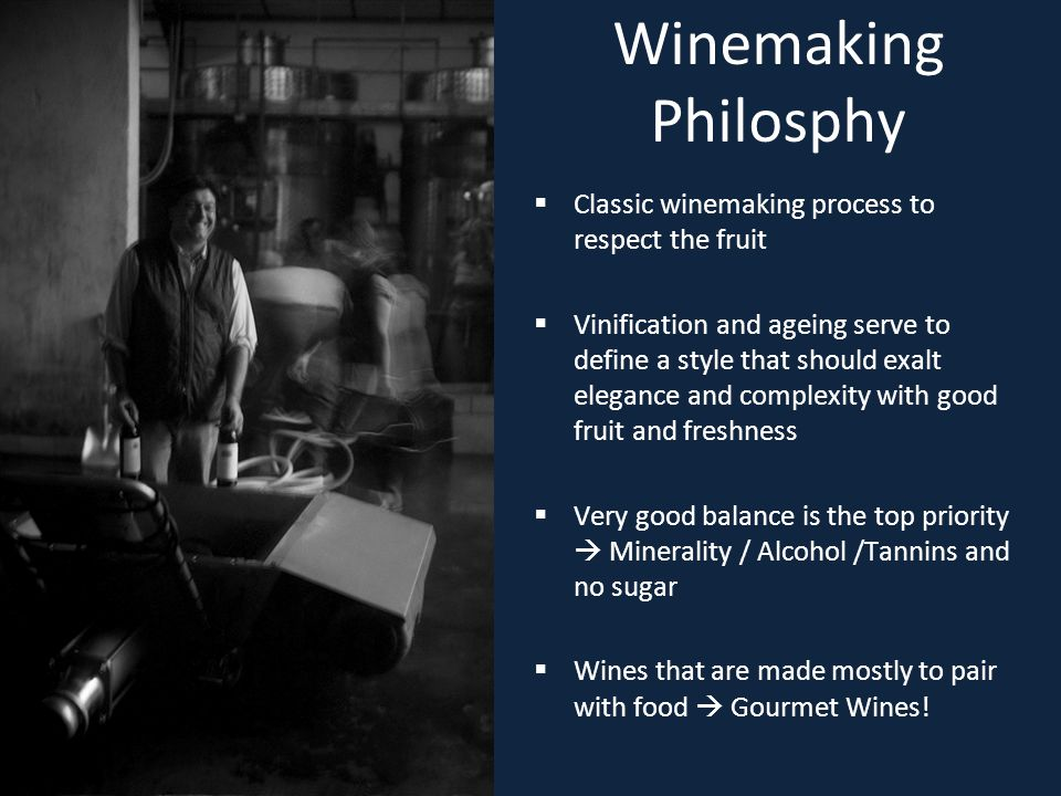  Classic winemaking process to respect the fruit  Vinification and ageing serve to define a style that should exalt elegance and complexity with goo