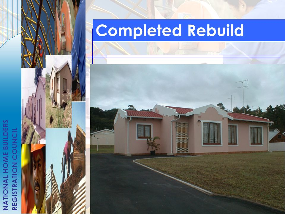  REGISTRATION WITH NHBRC ( 5 ADDITIONAL PEOPLE)  BRICKLAYING  PLASTERING  ROOF CONSTRUCTION  PAINTING  FINANCIAL MANAGEMENT  CONSTRUCTION MANAG