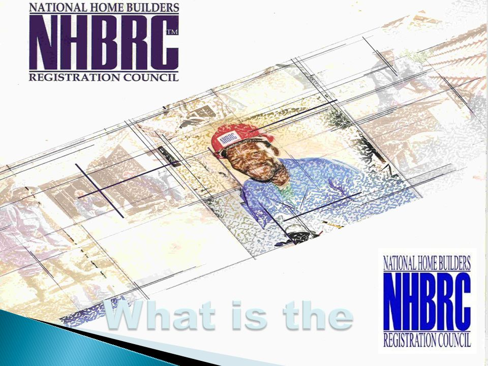 NHBRC  BUSINESS COMPLIANCE  TRAINING FOR DEVELOPMENT  BENEFITS OF REGISTRATION