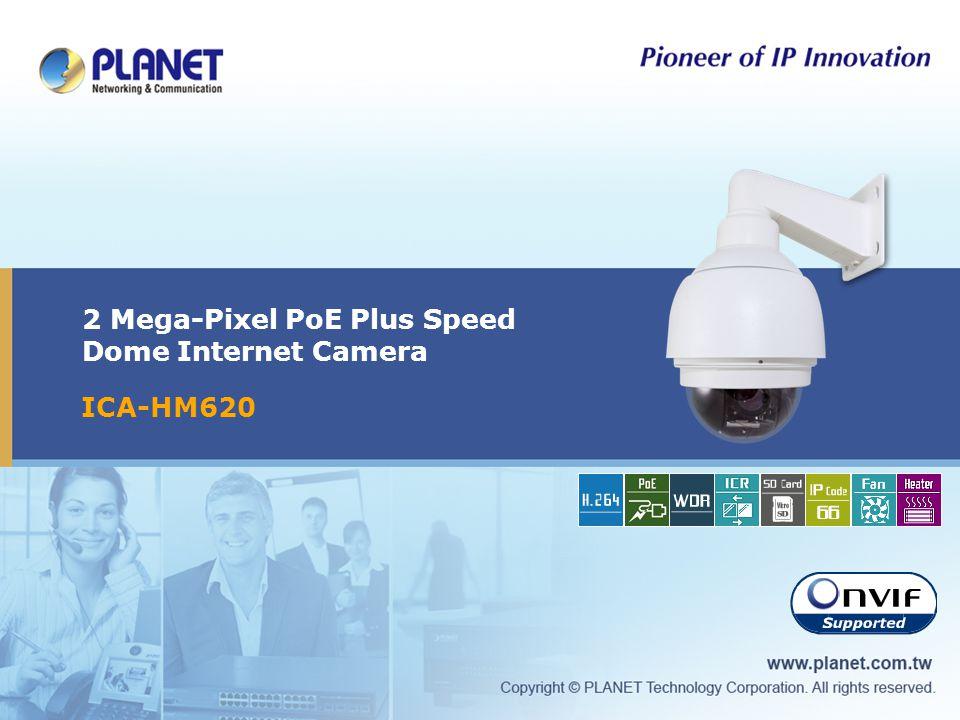 2 Mega-Pixel PoE Plus Speed Dome Internet Camera ICA-HM620