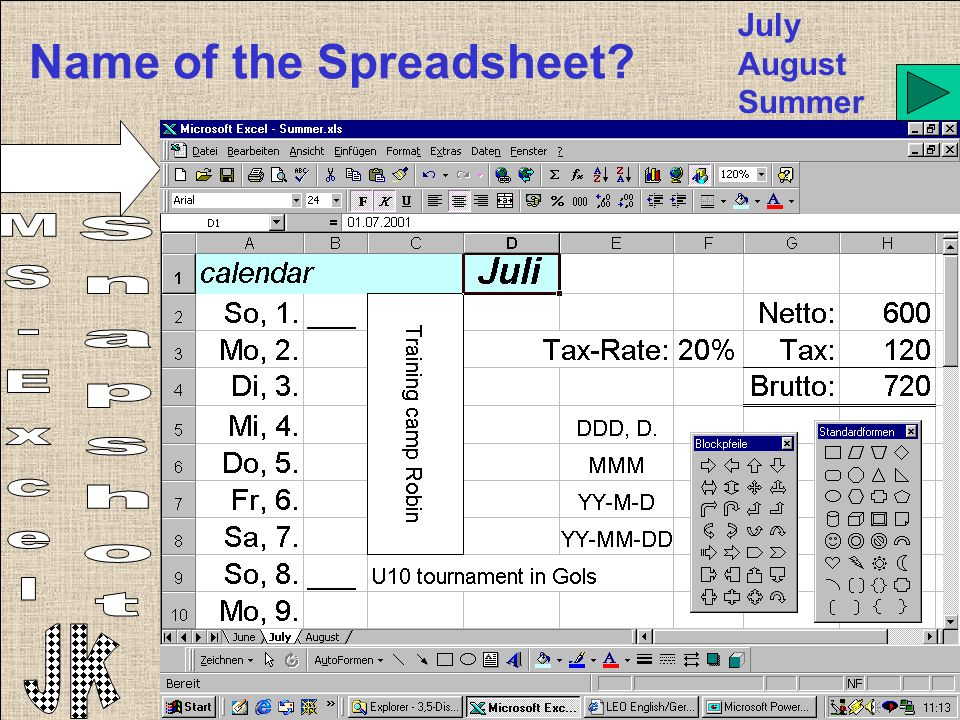 Name of the Spreadsheet? July August Summer
