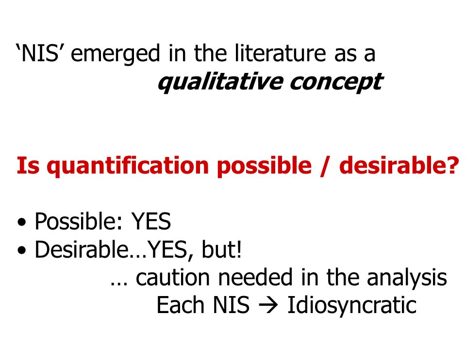 How to Quantify NISs.