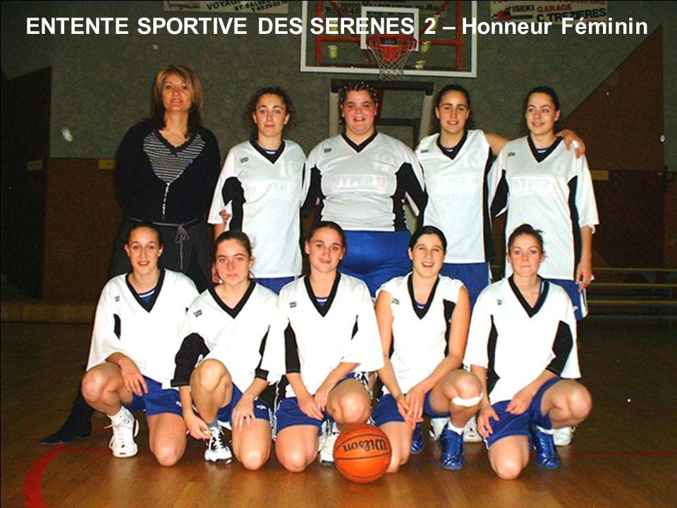 ENTENTE SPORTIVE DES SERENES 2 – Honneur Féminin