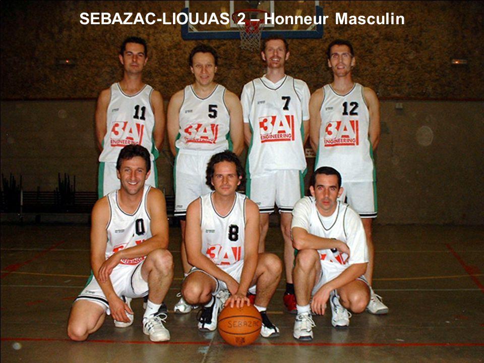 SEBAZAC-LIOUJAS 2 – Honneur Masculin
