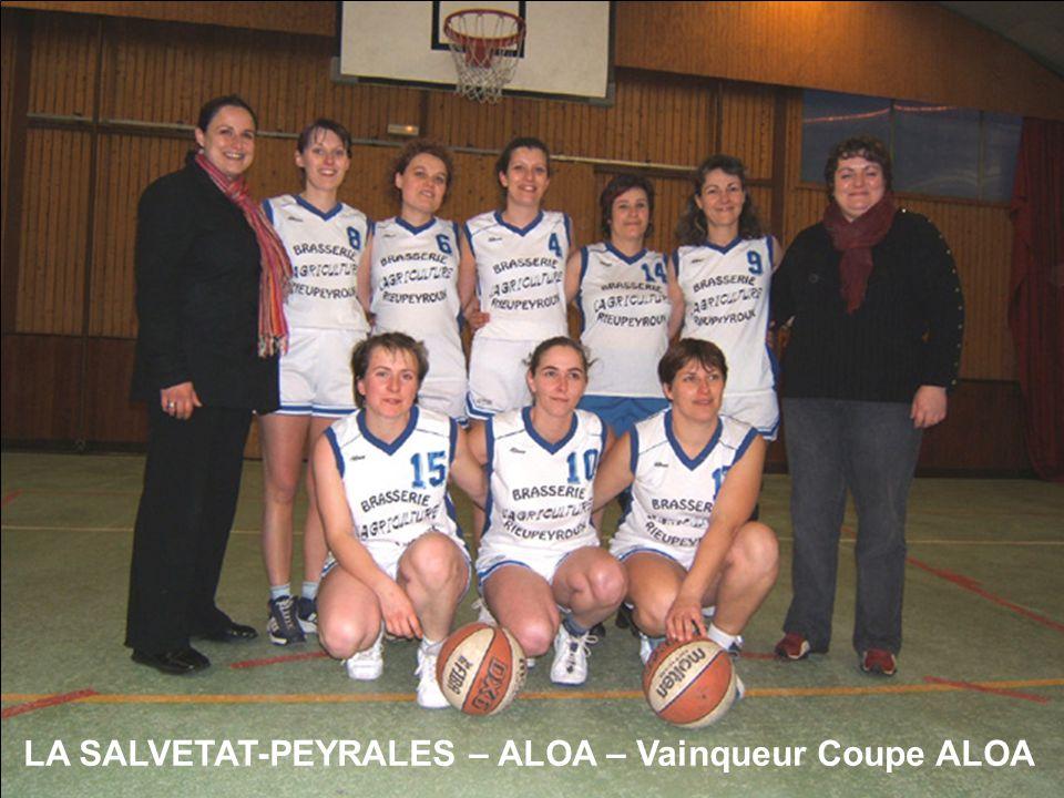 LA SALVETAT-PEYRALES – ALOA – Vainqueur Coupe ALOA