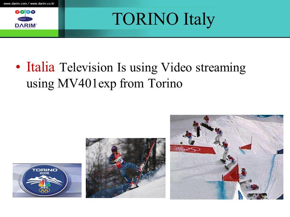 TORINO Italy Italia Television Is using Video streaming using MV401exp from Torino