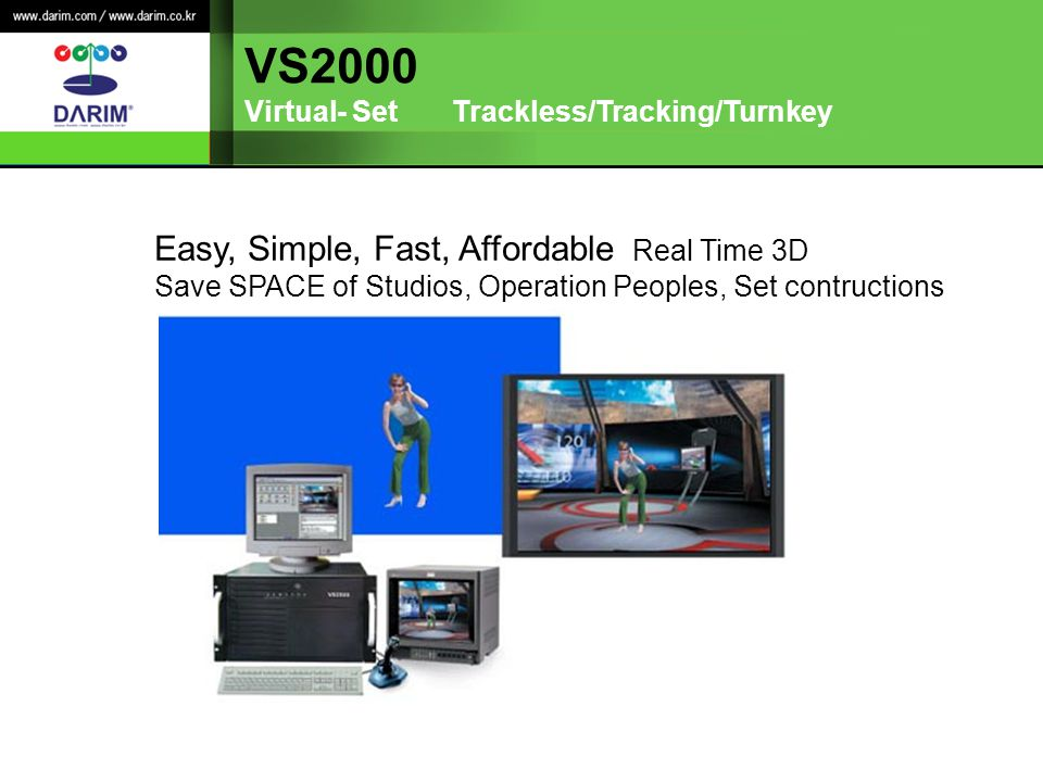 VS2000 Virtual- Set Trackless/Tracking/Turnkey Easy, Simple, Fast, Affordable Real Time 3D Save SPACE of Studios, Operation Peoples, Set contructions