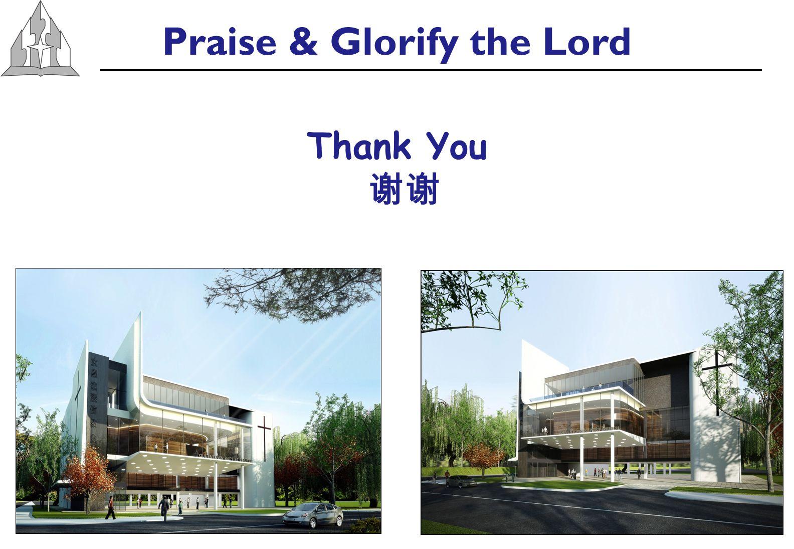 Praise & Glorify the Lord Thank You 谢谢
