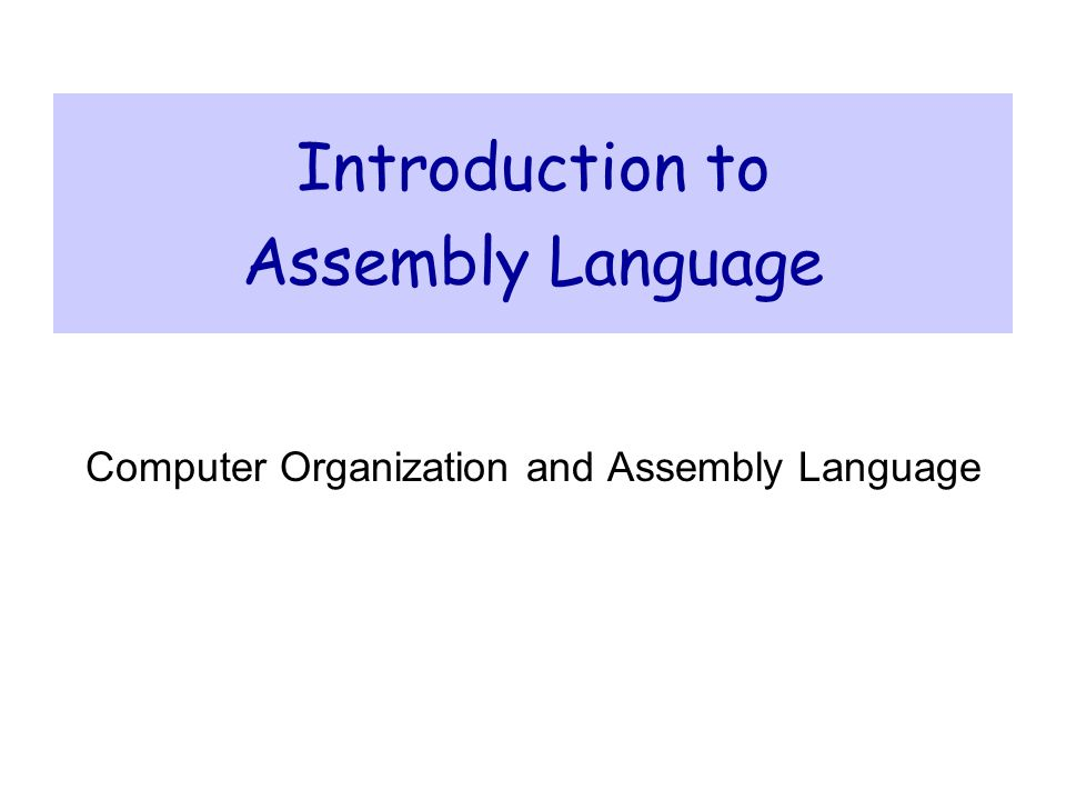 slide 2 Presentation Outline  Basic Elements of Assembly Language  Flat Memory Program Template  Example: Adding and Subtracting Integers  Assembling, Linking, and Debugging Programs  Defining Data  Defining Symbolic Constants  Data-Related Operators and Directives
