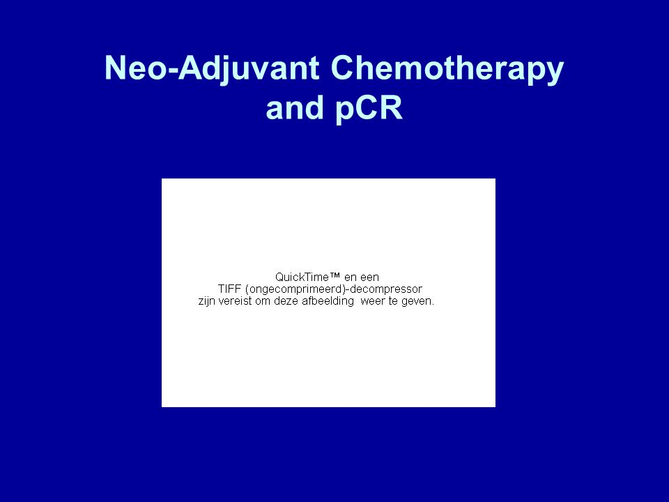 Neo-Adjuvant Chemotherapy and pCR
