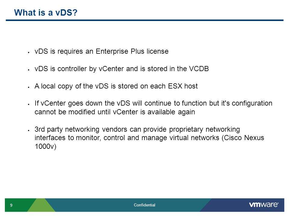30 Confidential Common support issues  VLAN vs VLAN Trunking with dvPortgroups on vDS  Problem:  The VLAN configuration method has changed on a vDS vs vSS and causes misconfiguration.
