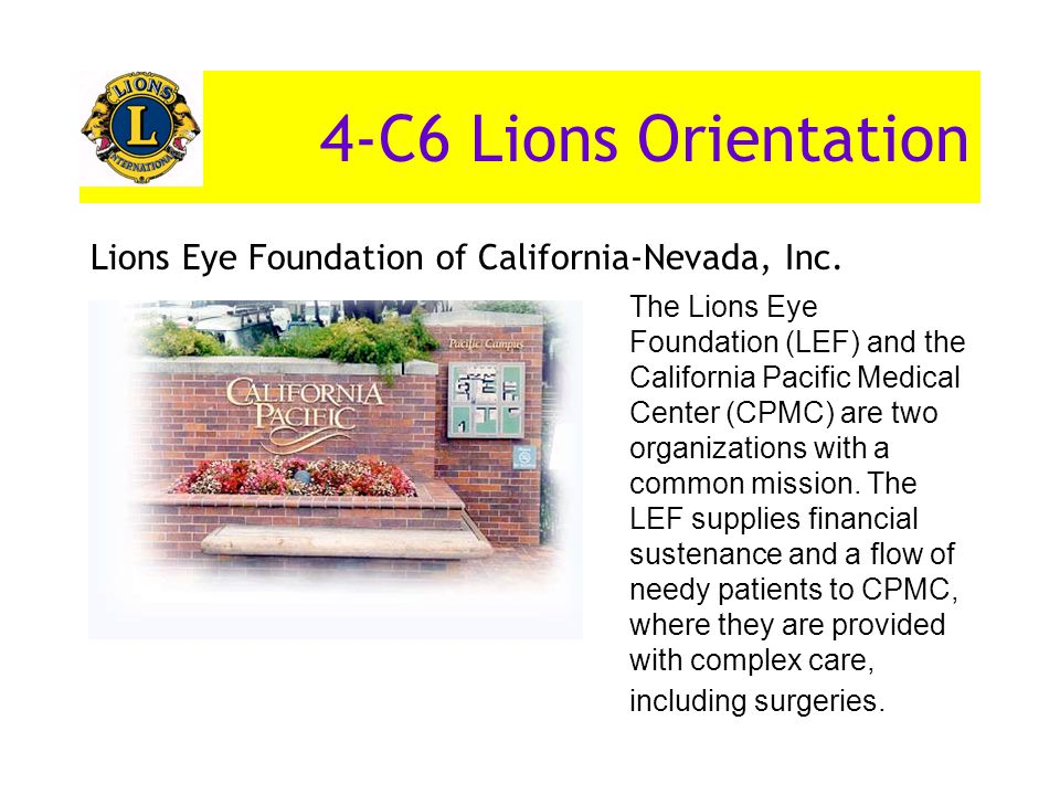 4-C6 Lions Orientation Lions Eye Foundation of California-Nevada, Inc.